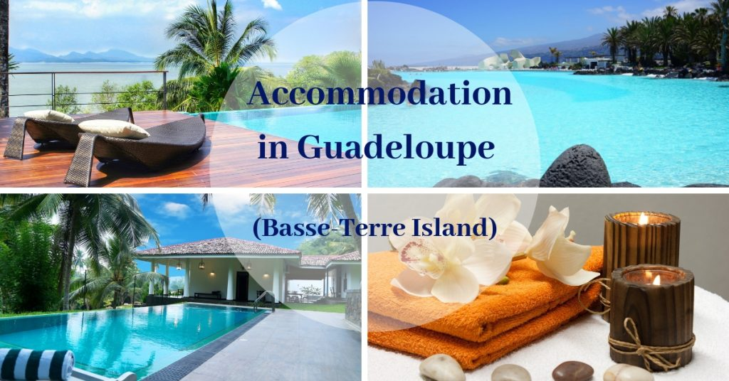 Accommodation in Guadeloupe (Basse-Terre Island)